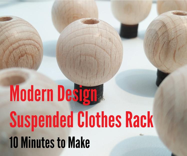 Modern Design Suspended Clothes Rack for Under $10 in Under 10 Minutes