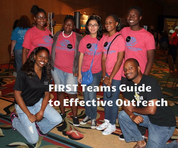 FIRST Teams Guide to Effective Outreach
