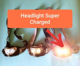 Headlight Super-charged