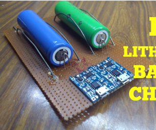 How to Make a 18650 Lithium-ion Battery Charger