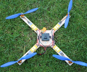 Simple Quadcopter, Basic Tools Only.