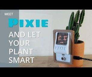 Pixie - Let Your Plant Smart