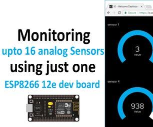 Monitoring 16 Analog Sensors Data Using ESP8266 12e Board