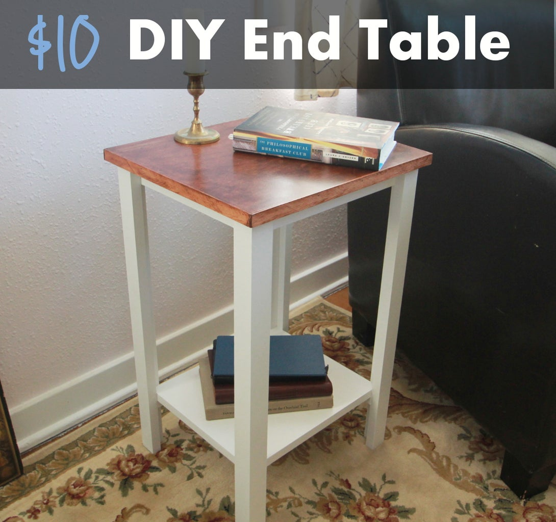 Simple DIY End Table for $10