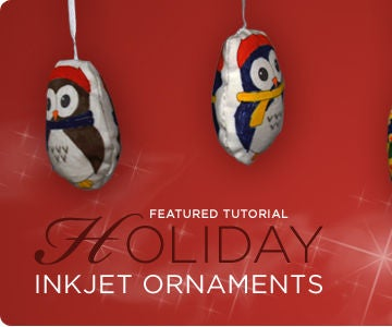 Holiday Inkjet Ornaments