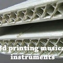 3d Printing Musical Instruments
