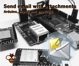 How to Send Emails With Attachments With Arduino, Esp32 and Esp8266