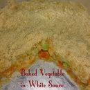 Baked Vegetable in white sauce