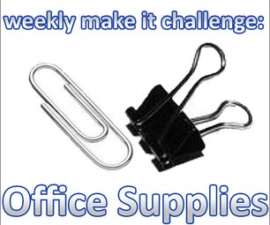 Weekly Make It Challenge: Office Supplies