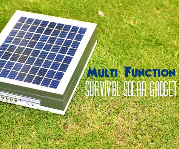Multi-Function Survival Solar Gadget on a Budget