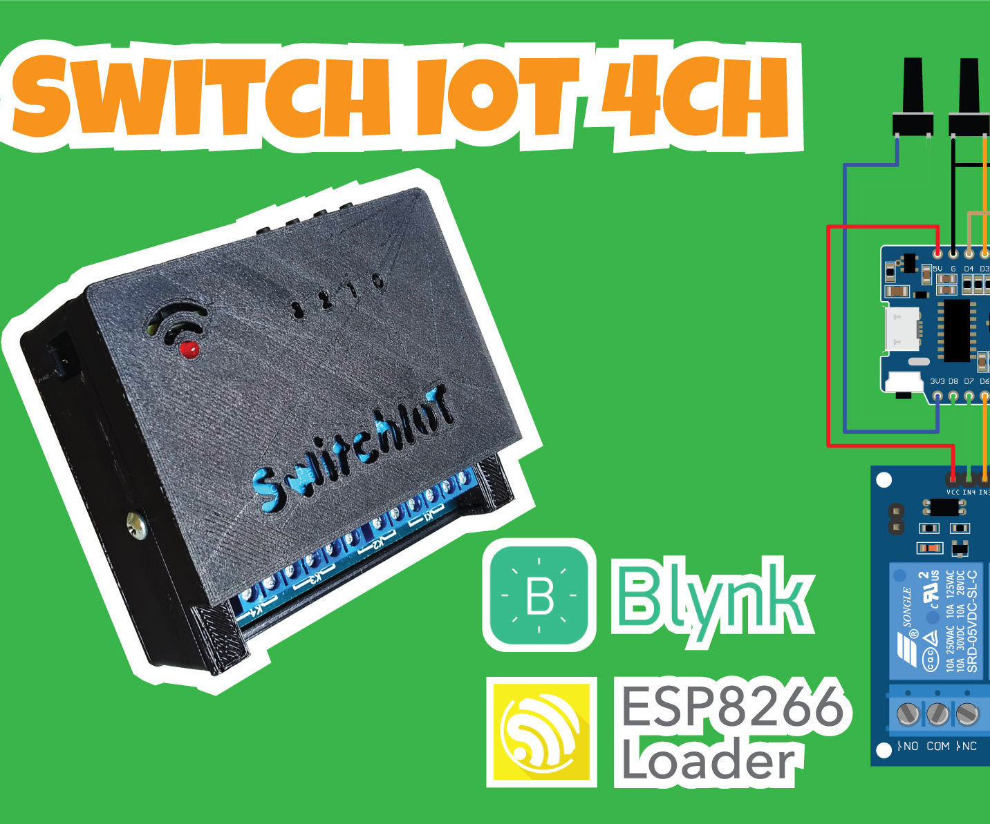 Make Blynk Switch IoT 4CH Only Use Smartphone (ESP8266 Loader)