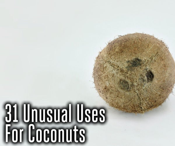 31 Unusual Uses for Coconuts