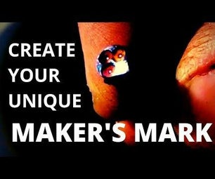 Forge a Maker's Touch Mark