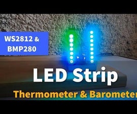 Arduino LED Strip Thermometer and Barometer With WS2812 and BMP280