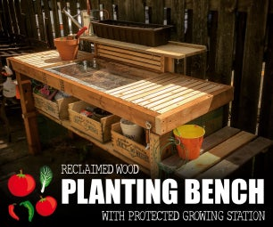 Planting Bench With Protected Growing Station