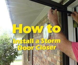 How to Install a Storm Door Closer