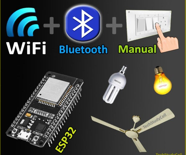 ESP32 WiFi Bluetooth Home Automation With Manual Switch IoT Project 2021