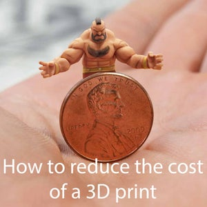 How to Reduce the Cost of a 3D Print