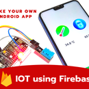 IoT Using Firebase and NodeMCU and Custom Android App