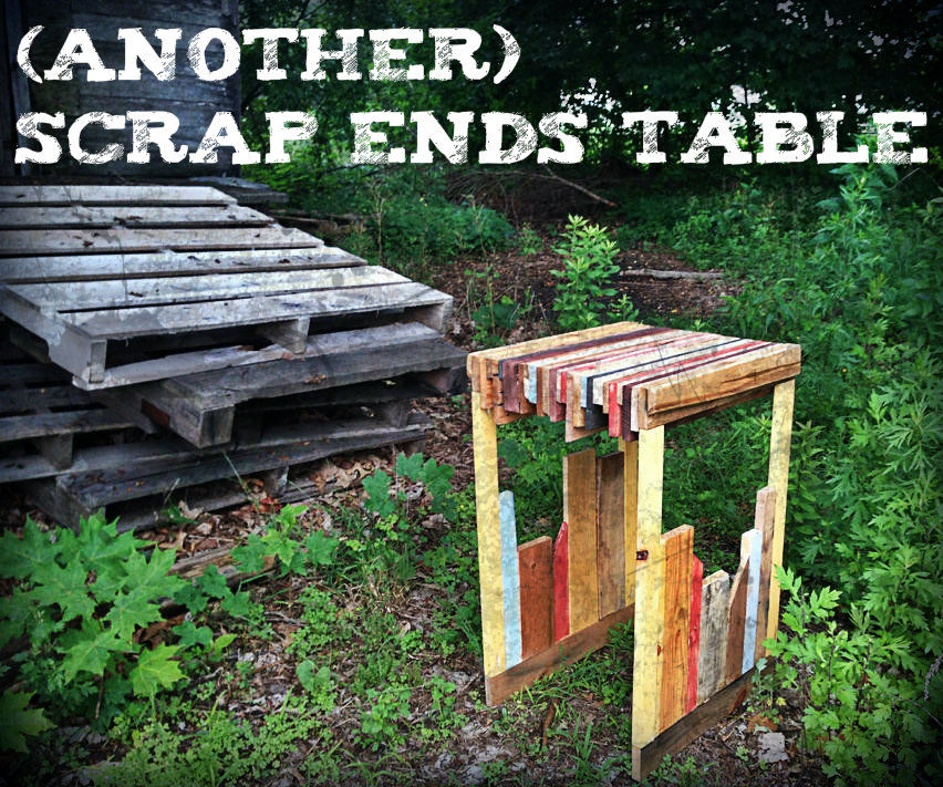 (Another) Scrap Ends Table