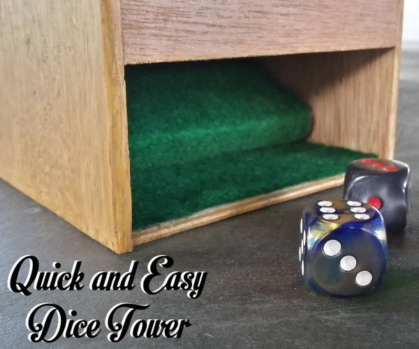 Quick and Easy Dice Tower