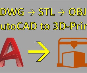 AutoCAD DWG to OBJ for 3D-Printing Converting