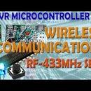 AVR Microcontroller. Wireless Communication. RF Transmitter - RF Receiver Modules and UART