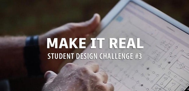 Make it Real Student Design Challenge #3