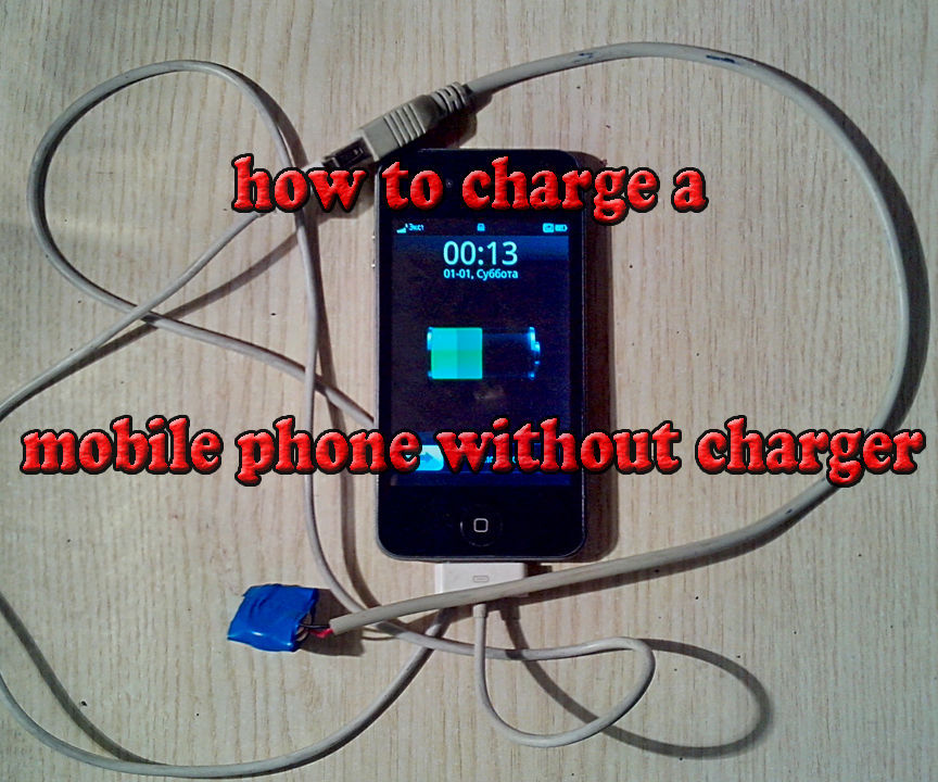how to charge a mobile phone without charger