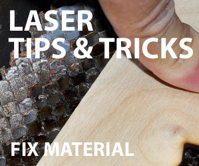 Laser tips & tricks: Fix materials