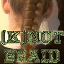 (K)NOT Braid