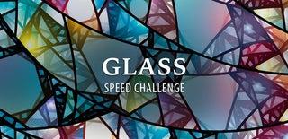 Glass Speed Challenge