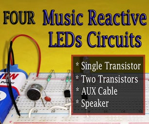 4 Music Reactive LEDs Circuits   MIC/AUX Cable/Speaker
