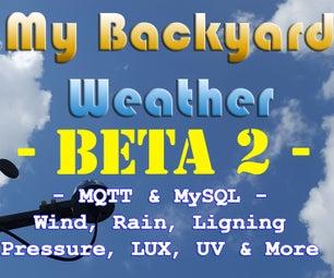 My Backyard Weather - Beta 2
