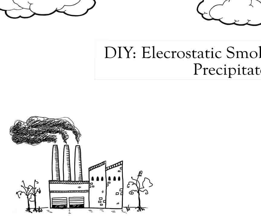 Electrostatic Smoke Precipitation