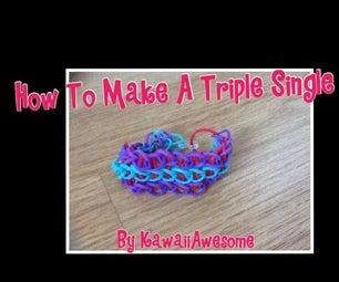 How to Make a Triple Single