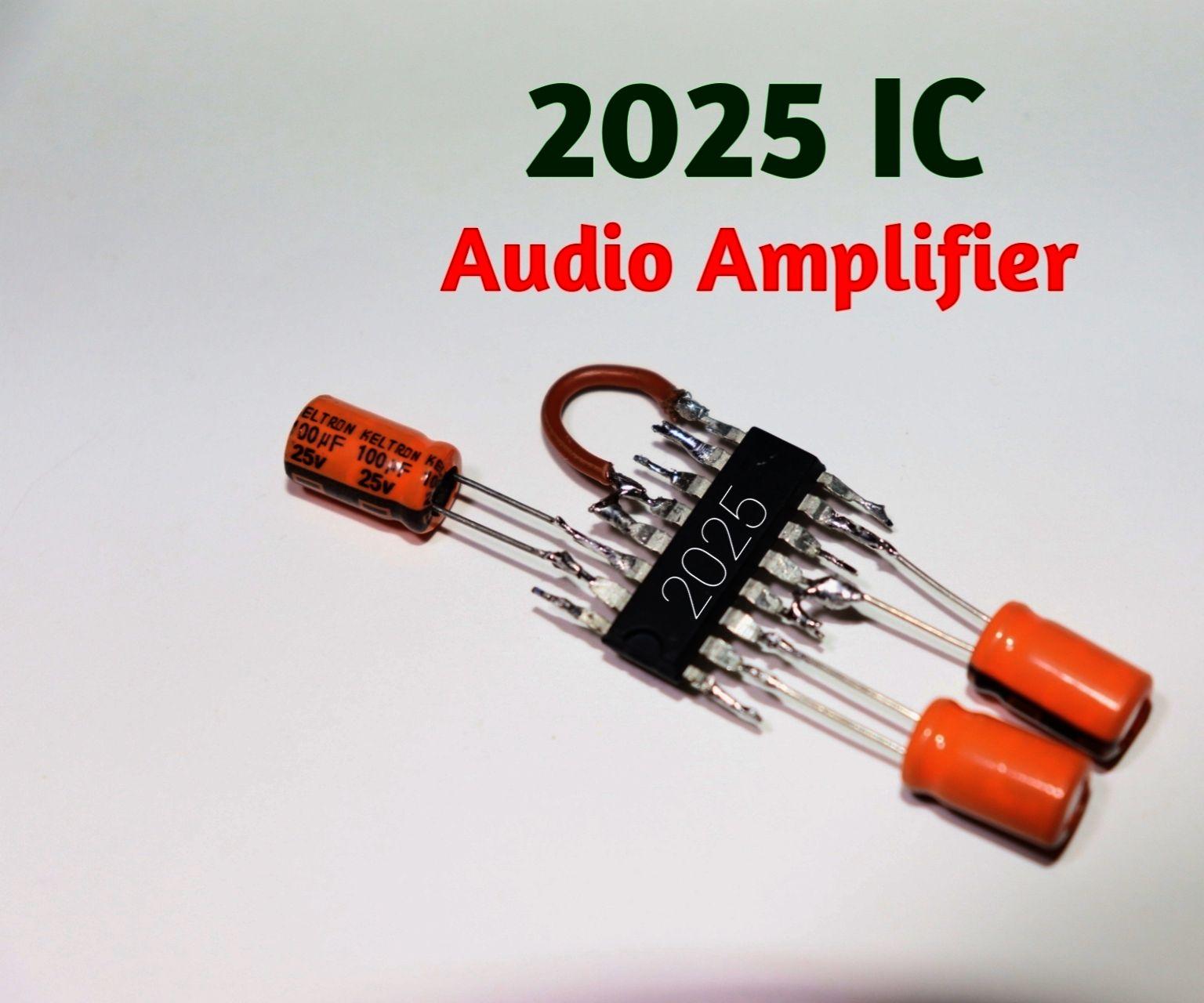 2025 IC Audio Amplifier