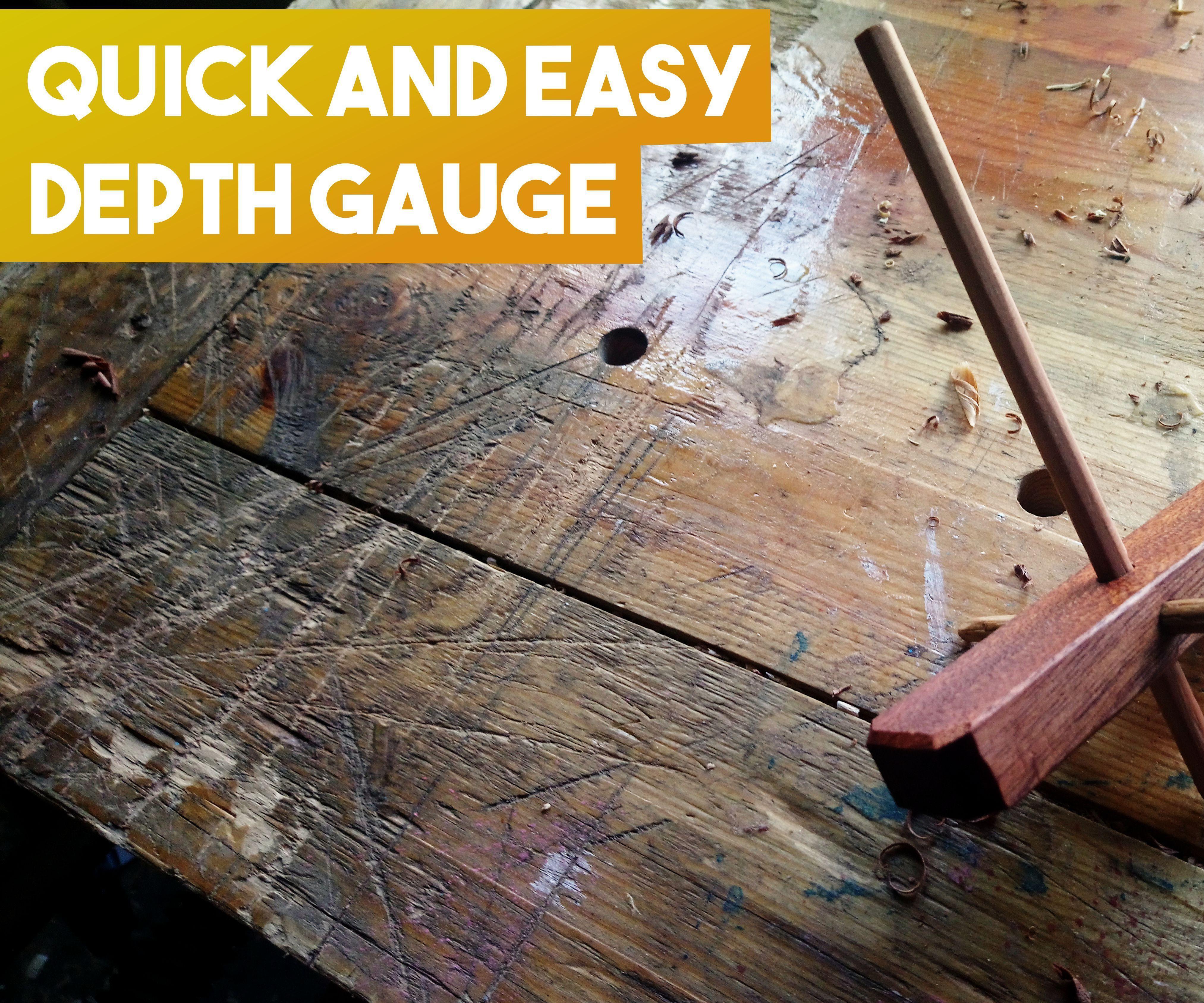 Quick Depth Gauge