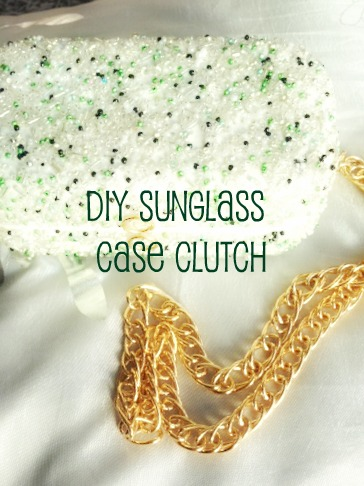 Turn Your Old Sunglasses Case Into a Fashion Clutch Purse