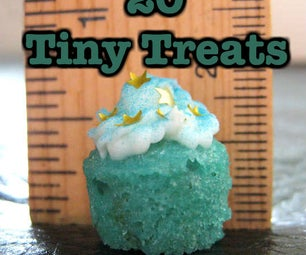 Tiny Treats and Recipes