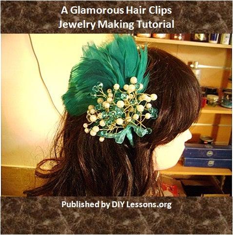 Glamorous Hair Clip Tutorial