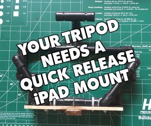 你的相机三角架需要一个快速释放的IPad安装!