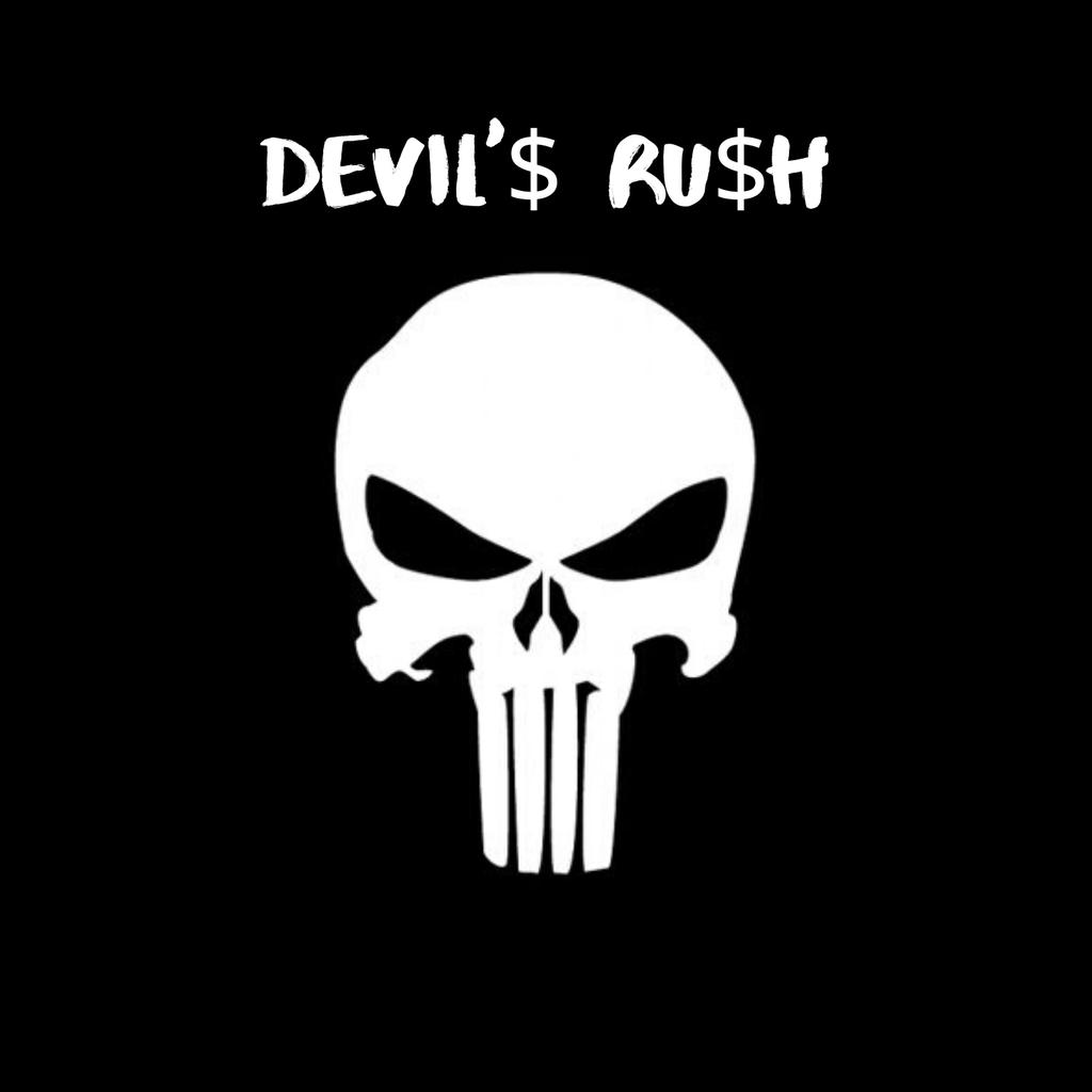 DEVIL'$ RU$H