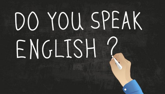 Don't: Assume Everyone Speaks English