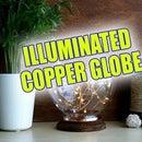 ILLUMINATED COPPER GLOBE