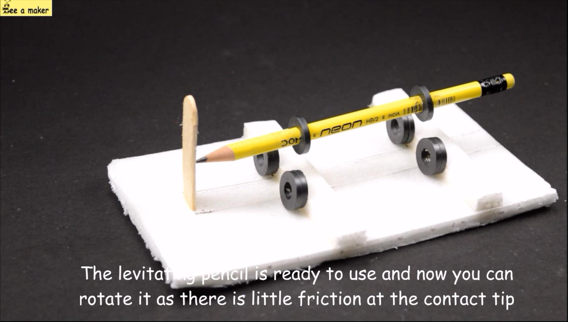 Levitating the Pencil