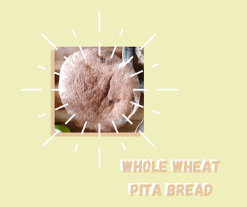 Come With Your Beautiful HEALTHY Pita Bread!