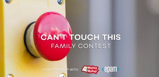 """""""Can't Touch This"""" Family Contest"""