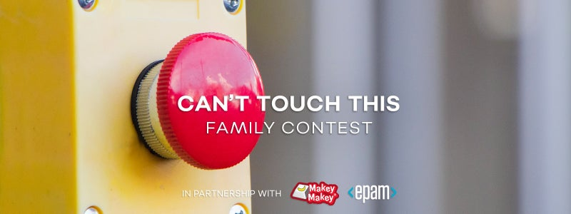 """Can't Touch This"" Family Contest"