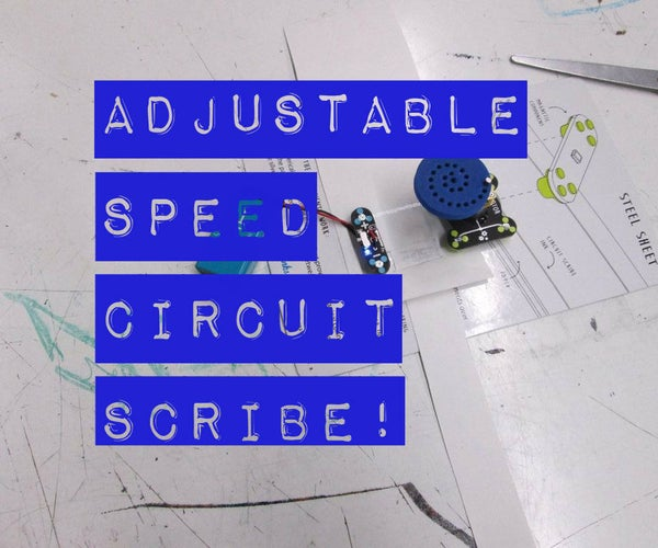 Adjustable Speed Circuit Scribe